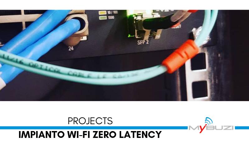 Impianto Wi-Fi Zero Latency - Pesaro - Progetto - MyBuzi